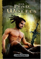 Der Pfad des Wolfes