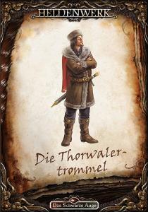 Wie der Titel vermuten lässt, wird sich das kommende Heldenwerk-Abenteuer Die Thorwalertrommel mit der Ereignissen vor der Kampagne beschäftigen.