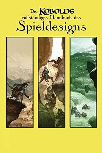 Des Kobolds vollständiges Handbuch des Spieldesigns